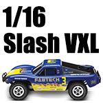 1/16 Slash VXL (Coming Soon)