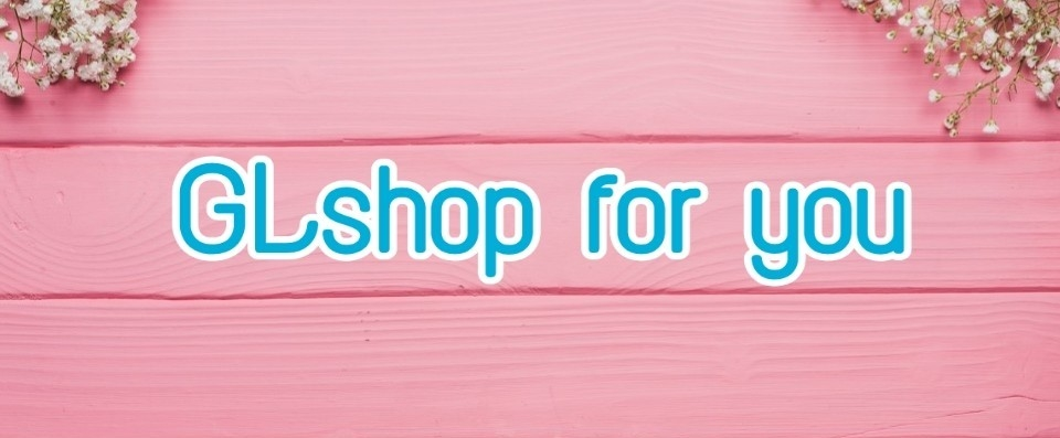 Glshop for you