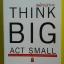 คิดใหญ่ทำเล็ก